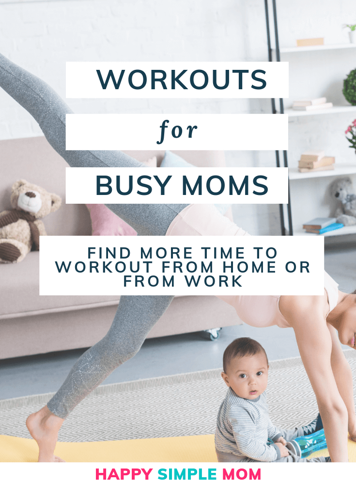 Workouts for busy moms. Find more time to workout from home or workout from work.