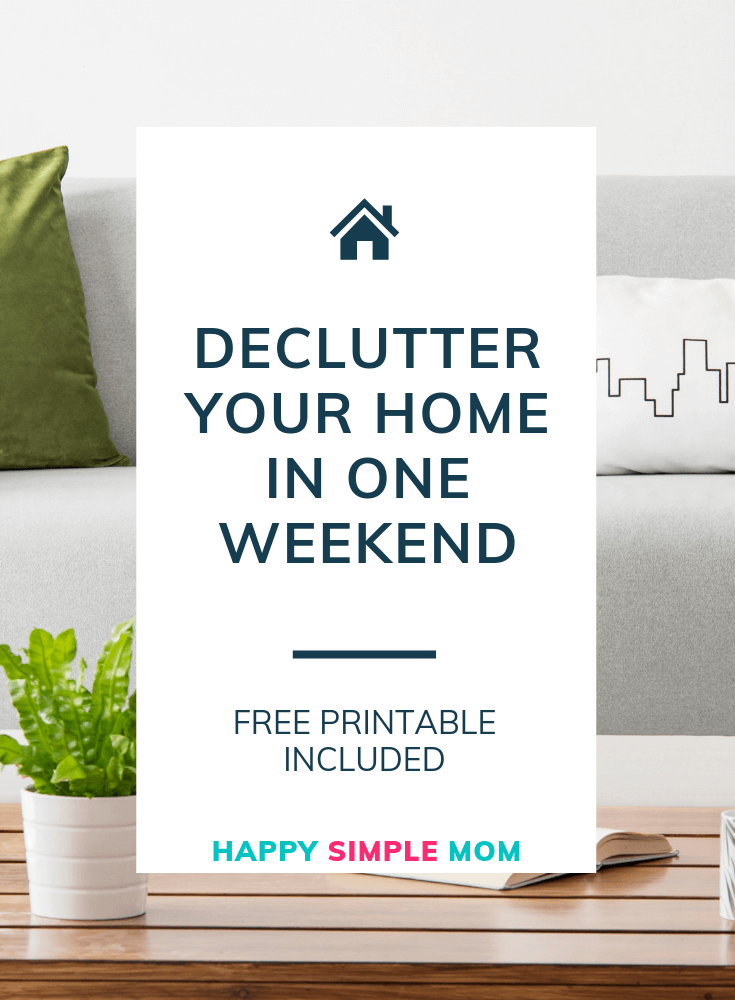 Learn how to declutter your home fast and download a free decluttering printable.
