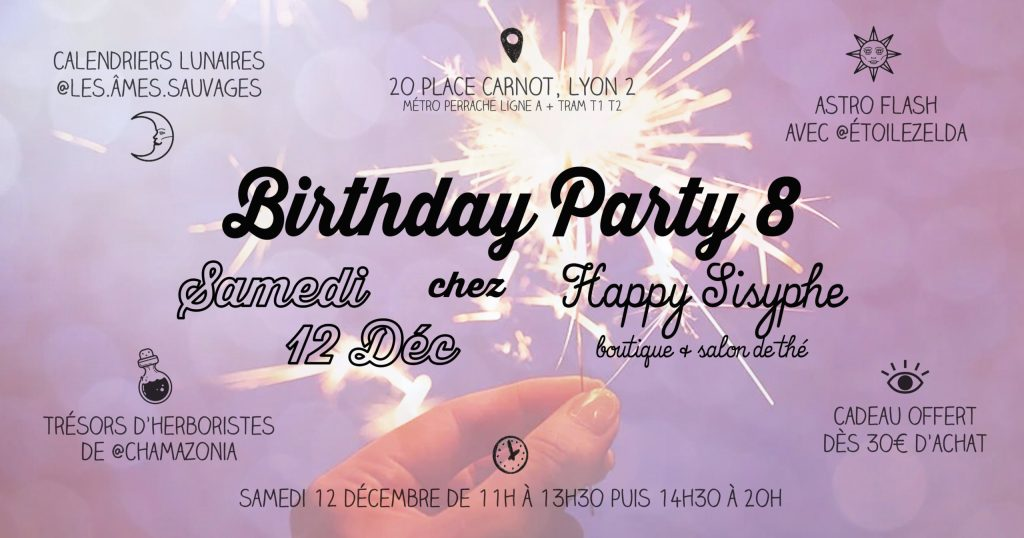 Happy Sisyphe Astral Birthday Party #8 lyon astral magique sorcière lyonnaise concept store