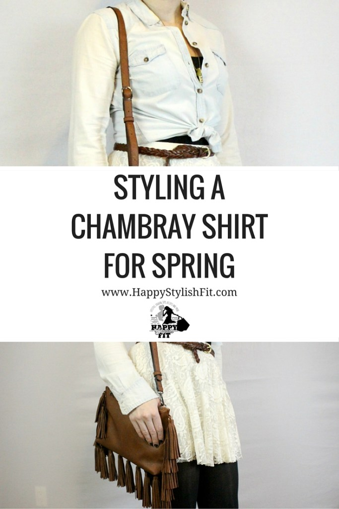 Styling a Chambray Shirt for Spring