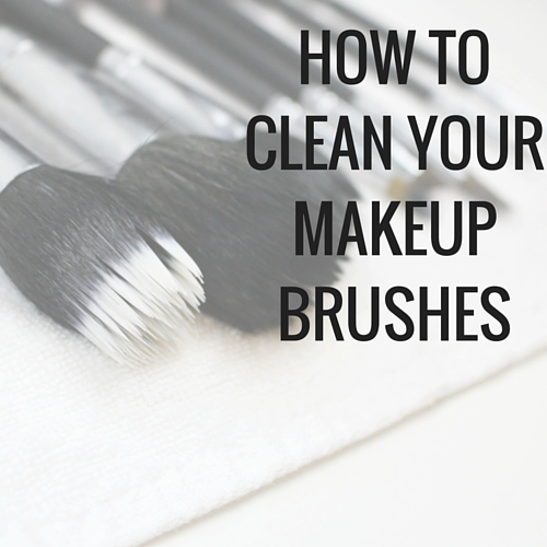 How to clean your makeup brushes at home using 2 simple, safe ingredients - Happy Stylish Fit