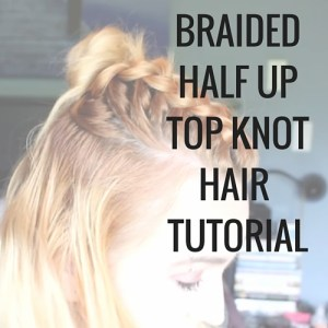 Learn how to do the trendy braided half up top knot hair tutorial. It's easier than you think!