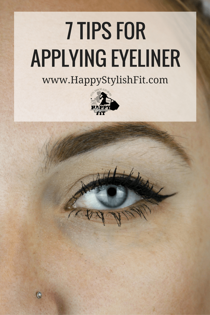 How to apply eyeliner - 7 tips to get your eyeliner on fleek - Happy Stylish Fit