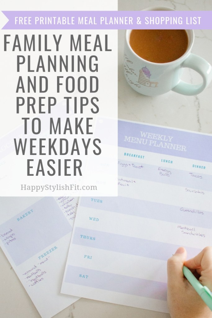 Family meal planning and food prep tips to make weekdays easier. Includes free printable meal planner and shopping list template.