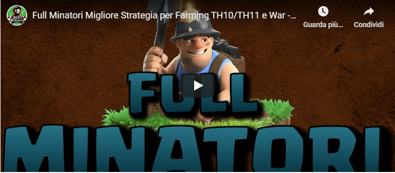 Clash of Clans – Full Minatori la migliore strategia di Farming e non solo