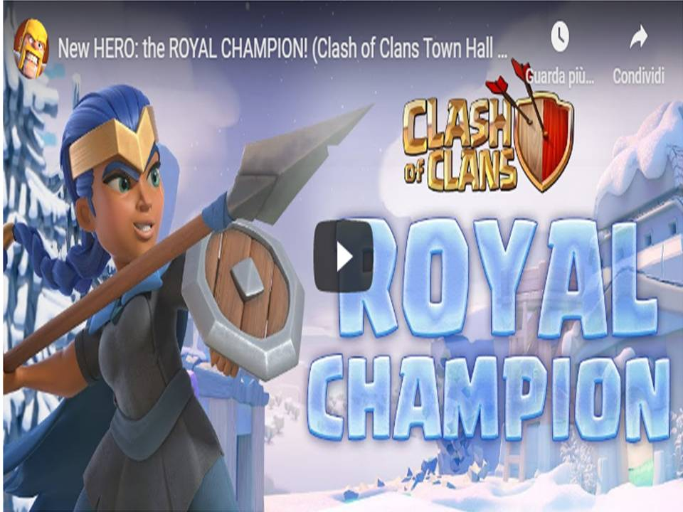 Clash of Clans  - Un quarto eroe arriva al villaggio!