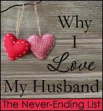 Why I Love My Husband