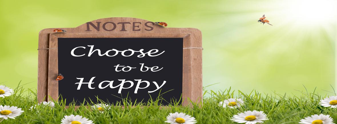 Choisir d'être heureux