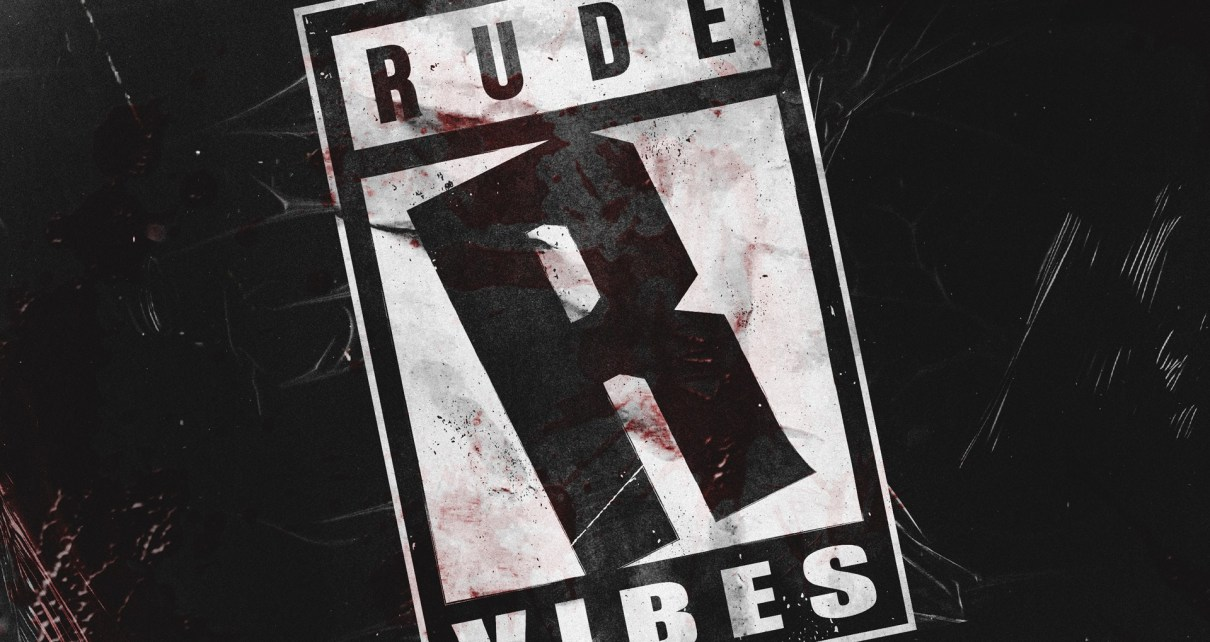 Rude Vibes