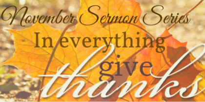 Thanksgiving – From Abundance or Faith?
