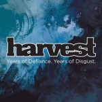 Harvest - Years of Defiance. Years of Disgust  EP