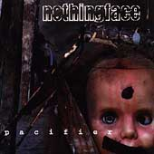 Nothingface - Pacifier