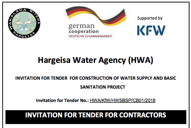 Hargeisa Water Agency (HWA) INVITATION FOR TENDER FOR CONSTRUCTION OF WATER SUPPLY AND BASIC SANITATION PROJECT Invitation for Tender No.: HWA/KfW/HWSBSP/CB01/2018