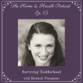 013: Surviving Toddlerhood with Rebekah Thompson