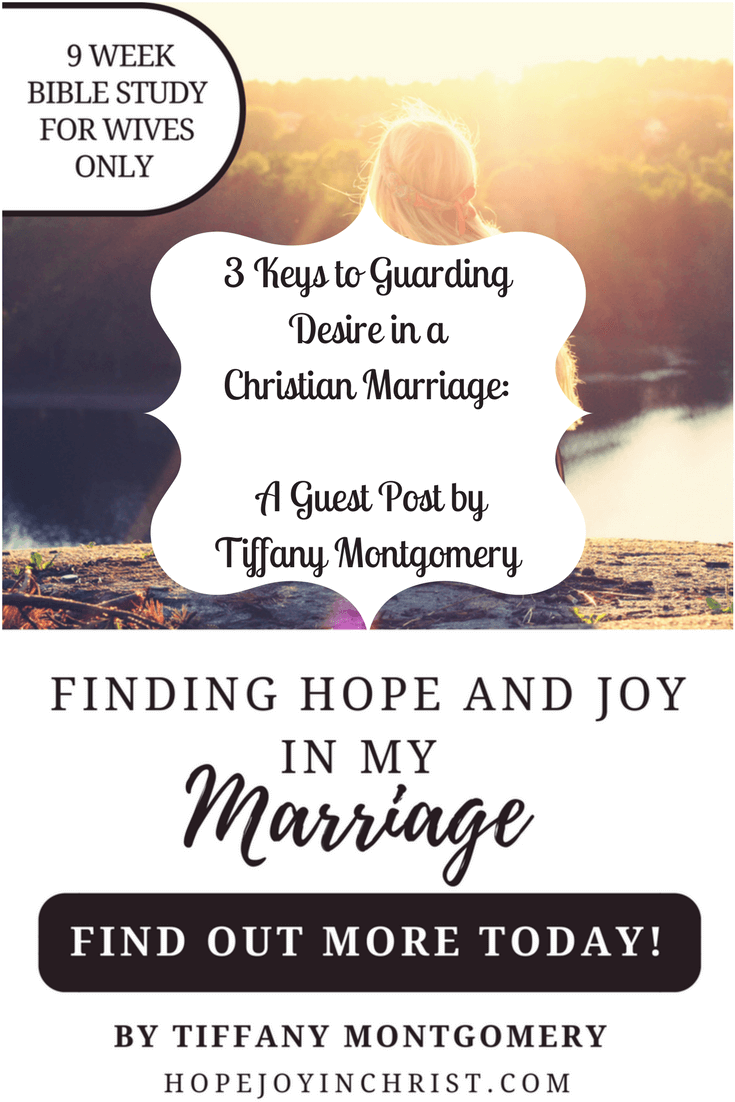 3 Keys to Guarding Desire in a Christian Marriage - Guest