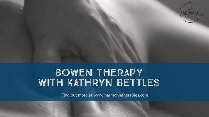 Bowen Therapy with Harmonia Therapies