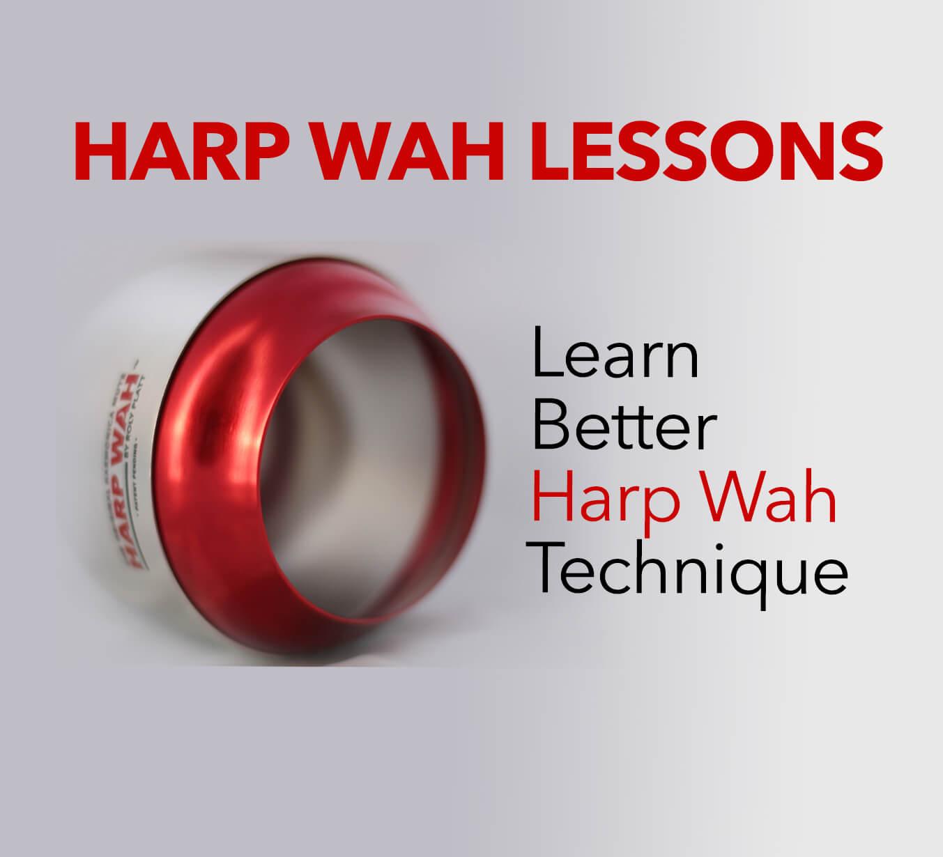 Harp Wah lessons