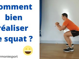 Comment bien réaliser le squat