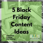 Black Friday Marketing – 5 Content Ideas
