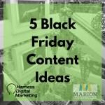 Black Friday Marketing – 5 Content Ideas