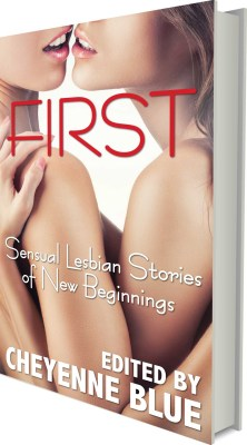 First: Sensual Lesbian Stories of New Beginnings