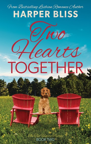 Two Hearts Together (Two Hearts Trilogy – Book Two)