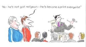 Print Monthly The printing evangelist cartoon