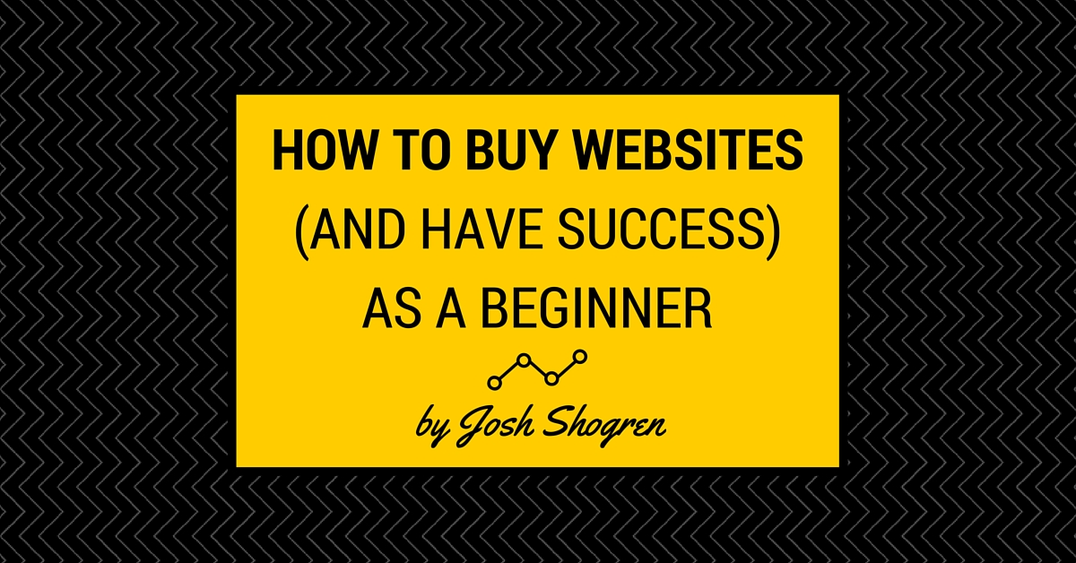 How to Buy Websites (and Have Success) as a Beginner