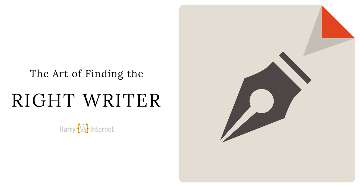 The Art Of Finding The Right Writer