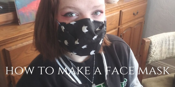 How To Make A Face Mask With What You Have Available
