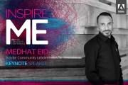 """مؤتمر """" ADOBE INSPIRE ME 2017 """" ينطلق غدا بروح شبابية .... جلسات ومتحدثي اليوم الاول"""