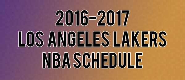 Los Angeles Lakers Schedule for 2016-2017 | Los Angeles ...