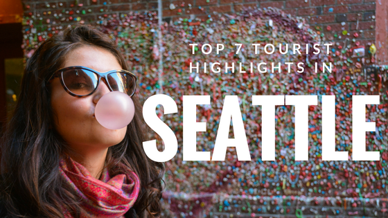 Hashtag Explorers #Explorers Top 7 tourist highlights in Seattle WA USA America Washington State Gum Wall gunwale