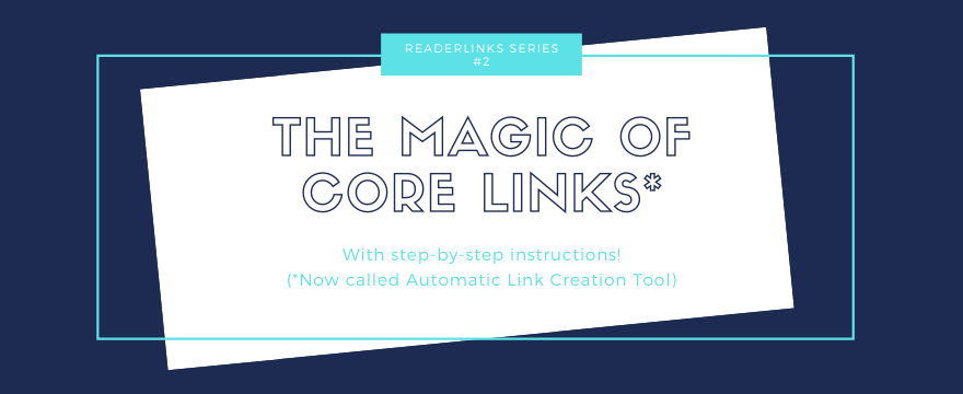 ReaderLinks: The Magic of Core Links