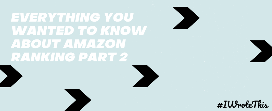 All You Wanted to Know About Amazon Ranking (2)