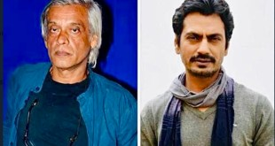 Director sudhir mishra and Bollywood actor Nawazuddin Siddiqui