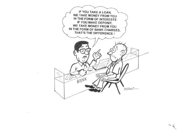 Cartoon by K.P.Sasi No bank charges 3 english