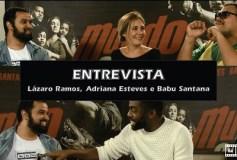 Has Tela entrevista Lázaro Ramos e Adriana Esteves
