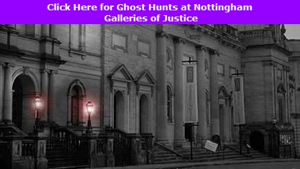 Ghost Hunting Nottingham