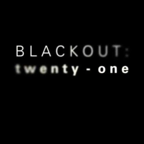Blackout 21 twenty-one Haunting Extreme Haunt Haunting.net