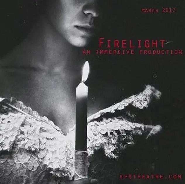 Firelight Stephanie Feury Studio Theater Immersive Theater Love Haunting Haunting.net