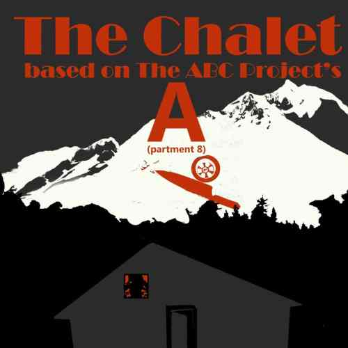 The Chalet - ABC Project - Overlook Film Festival - Annie Lesser - Keight Leighn