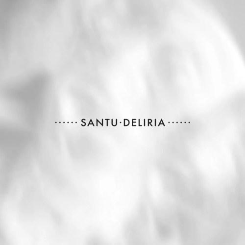 Santu Deliria - Extreme Haunt