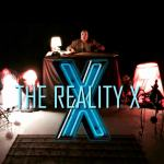 The Reality X (CLOSED)
