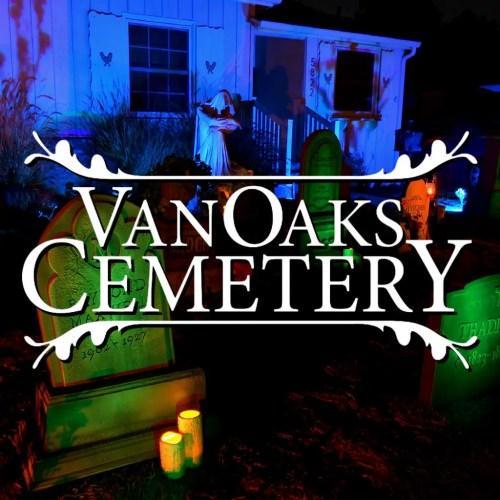 VanOaks Cemetery - Yard Display for Halloween