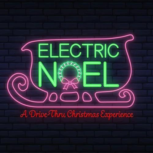 Electric Noel - Drive Thru Christmas Experience - Norco - CA - Holiday Guide 2020