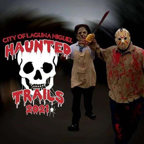 City of Laguna Niguel - Haunted Trails 2021 - Haunted House - Laguna Niguel - CA