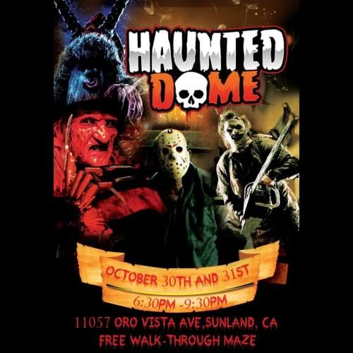 Haunted Dome Haunt - Home Haunt - Sunland - Los Angeles - CA