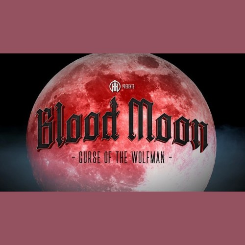 Higdon Haunt - Blood Moon - Curse of the Wolfman - San Diego CA - Home Haunt