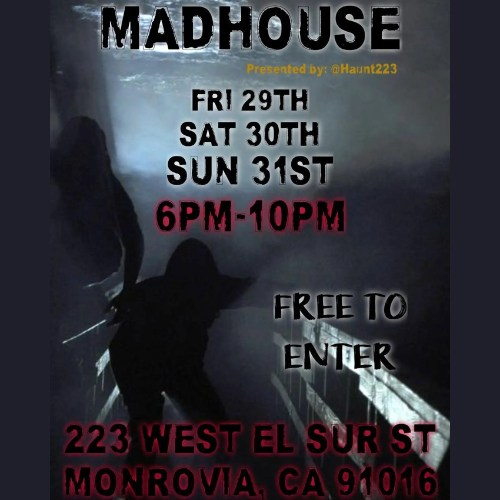 Haunt 223 - Madhouse - Home Haunt - Monrovia - Los Angeles - CA